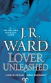 Go to record Lover unleashed : a novel of the Black Dagger Brotherhood
