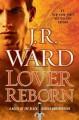 Go to record Lover reborn : a novel of the Black Dagger Brotherhood