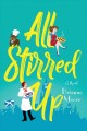 Go to record All stirred up : a novel